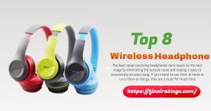 Top 8 Wireless noise-cancelling headphone in 2021-Review & Buying Guide